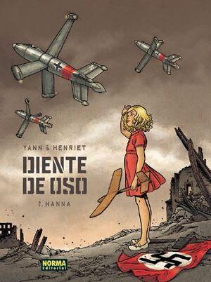 DIENTE DE OSO #02. HANNA