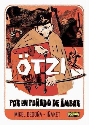 OTZI #01. POR UN PUÑADO DE AMBAR
