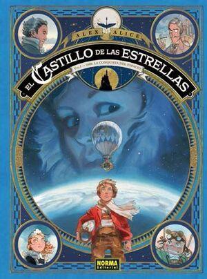 EL CASTILLO DE LAS ESTRELLAS #01. 1869: LA CONQUISTA DEL ESPACIO