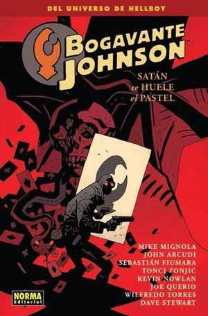 BOGAVANTE JOHNSON #03. SATAN SE HUELE EL PASTEL