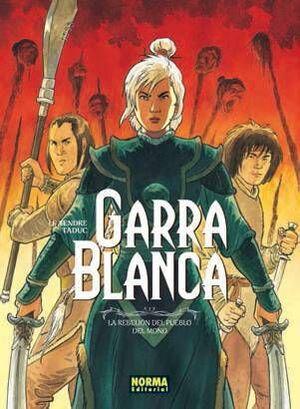 GARRA BLANCA #02 LA REBELION DEL PUEBLO DEL MONO