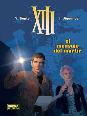 XIII #23. EL MENSAJE DEL MARTIR