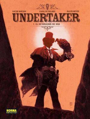 UNDERTAKER #01. EL DEVORADOR DE ORO