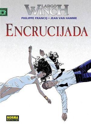 LARGO WINCH #19. ENCRUCIJADA