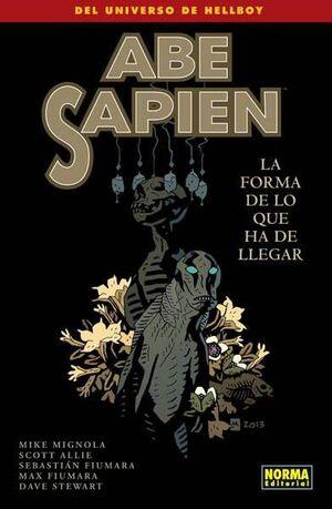 ABE SAPIEN #04. LA FORMA DE LO QUE HA DE LLEGAR