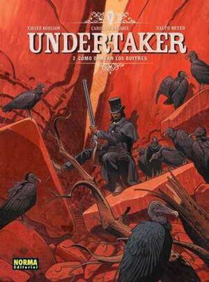 UNDERTAKER #02. COMO DANZAN LOS BUITRES