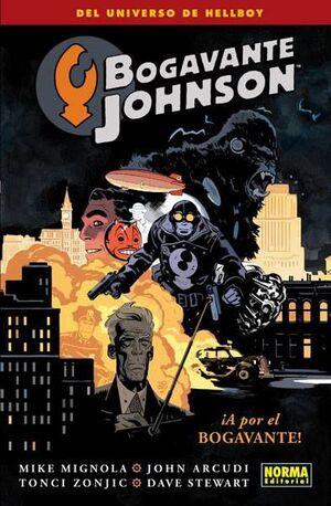 BOGAVANTE JOHNSON #04. A POR EL BOGAVANTE!