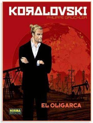 KORALOVSKI #01. EL OLIGARCA