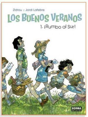 LOS BUENOS VERANOS #01. RUMBO AL SUR!