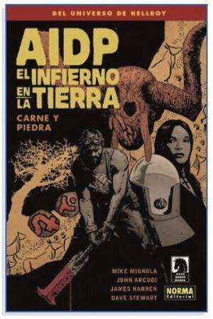 AIDP #28. EL INFIERNO EN LA TIERRA 11: CARNE Y PIEDRA