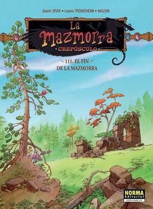 LA MAZMORRA. CREPUSCULO 111: EL FINAL DE LA MAZMORRA