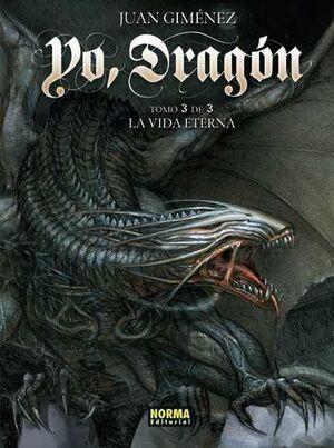 YO, DRAGON #03. LA VIDA ETERNA