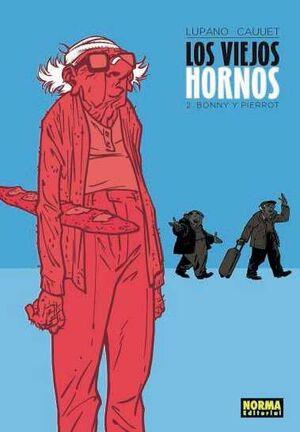 LOS VIEJOS HORNOS #02. BONNY Y PIERROT