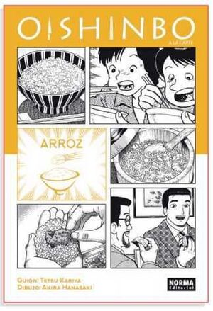 OISHINBO A LA CARTE #06. ARROZ