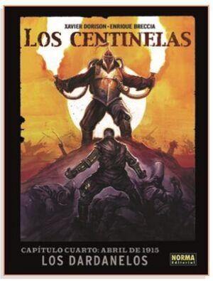 LOS CENTINELAS #04. ABRIL DE 1915 LOS DARDANELOS