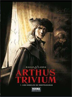 ARTHUS TRIVIUM #01. LOS ANGELES DE NOSTRADAMUS