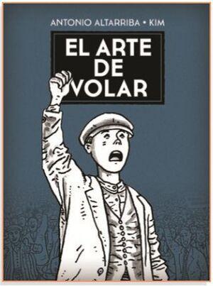 EL ARTE DE VOLAR (CARTONE - ED REVISADA)
