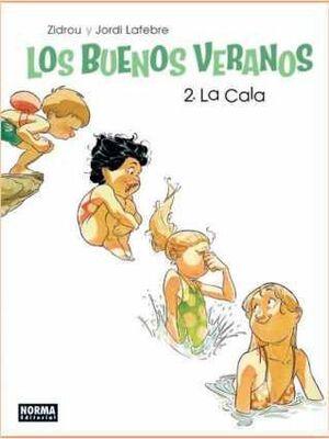 LOS BUENOS VERANOS #02. LA CALA