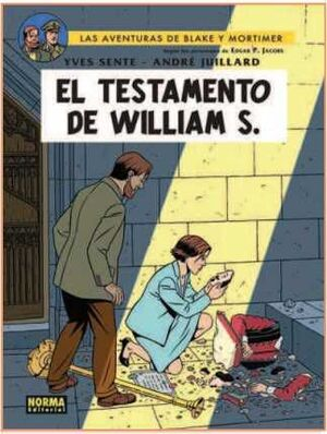 BLAKE Y MORTIMER #24. EL TESTAMENTO DE WILLIAM S.