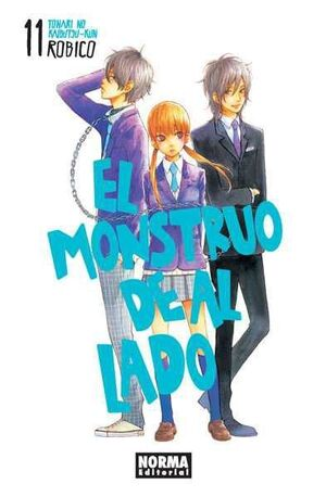 EL MONSTRUO DE AL LADO (TONARI NO KAIBUTSUKUN) #11