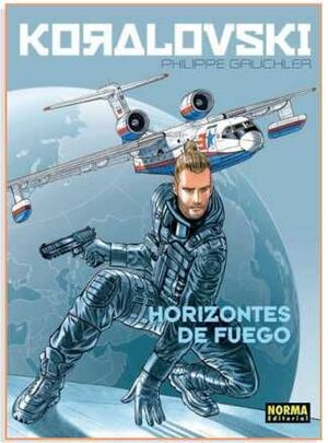 KORALOVSKI #03. HORIZONTES DE FUEGO