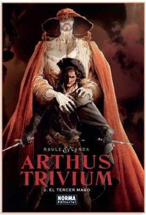 ARTHUS TRIVIUM #02. EL TERCER MAGO
