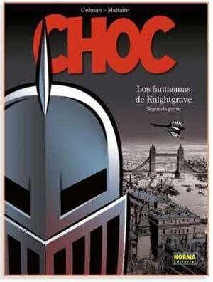 CHOC: LOS FANTASMAS DE KNIGHTGRAVE #02