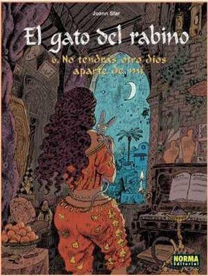 EL GATO DEL RABINO #06. NO TENDRAS OTRO DIOS APARTE DE MI
