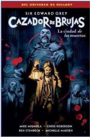 CAZADOR DE BRUJAS #04. LA CIUDAD DE LOS MUERTOS