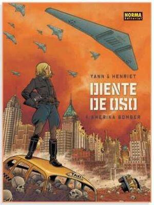 DIENTE DE OSO #04. AMERIKA BOMBER