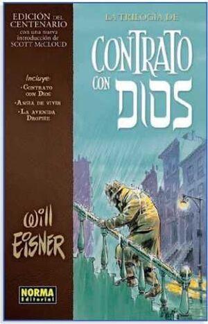 LA TRILOGIA DE CONTRATO CON DIOS (EDICION DEL CENTENARIO)