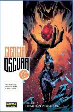 CIENCIA OSCURA #05 EXPIACION VERDADERA