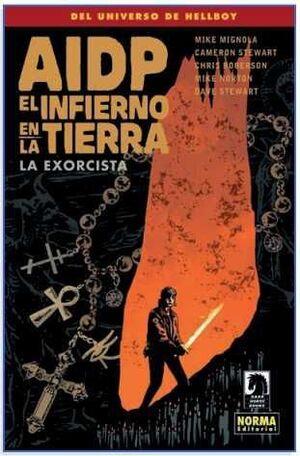 AIDP #31. EL INFIERNO EN LA TIERRA 14: LA EXORCISTA