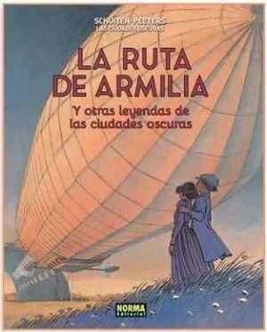 LAS CIUDADES OSCURAS #04. LA RUTA DE ARMILIA Y OTRAS LEYENDAS