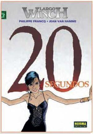 LARGO WINCH #20. 20 SEGUNDOS