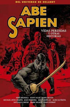 ABE SAPIEN #09. VIDAS PERDIDAS Y OTRAS HISTORIAS