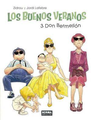 LOS BUENOS VERANOS #03. DON BERMELLON