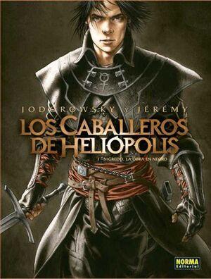LOS CABALLEROS DE HELIOPOLIS #01. NIGREDO LA OBRA EN NEGRO