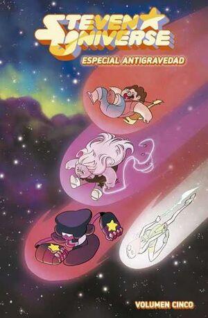 STEVEN UNIVERSE #05. ESPECIAL ANTIGRAVEDAD