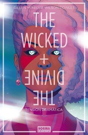 THE WICKED + THE DIVINE #04. TENSION DRAMATICA