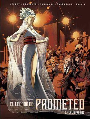 EL LEGADO DE PROMETEO #03 EL HIJO PRODIGO