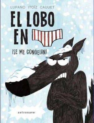LOBO EN CALZONCILLOS 2 SE ME CONGELAN,EL