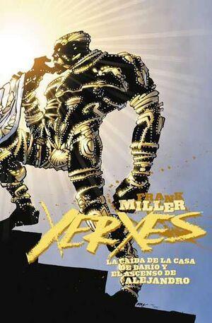 XERXES #03. LA CAIDA DE LA CASA DE DARIO Y EL ASCENSO DE ALEJANDRO