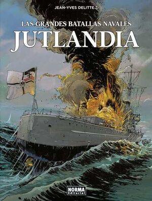 LAS GRANDES BATALLAS NAVALES #02. JUTLANDIA