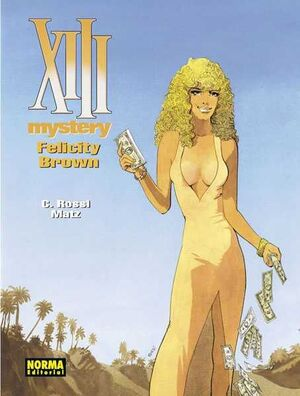 XIII MYSTERY #09. FELICITY BROWN