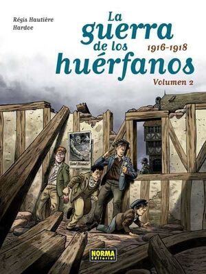 LA GUERRA DE LOS HUERFANOS #02. 1916-1918