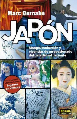 JAPON: MANGA TRADUCCION Y VIVENCIAS DE UN APASIONADO DEL PAIS SOL NACIENTE