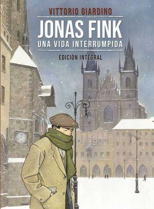JONAS FINK: UNA VIDA INTERRUMPIDA. INTEGRAL