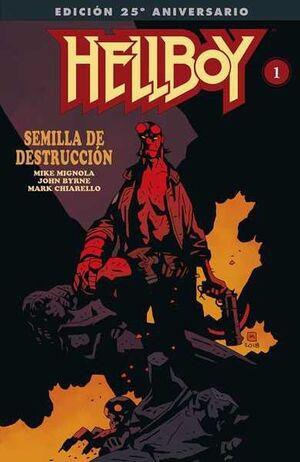 HELLBOY: SEMILLA DE DESTRUCCION. EDICION 25 ANIVERSARIO