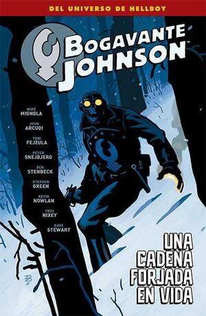 BOGAVANTE JOHNSON #06. UNA CADENA FORJADA EN VIDA